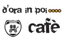 Bar Pasticceria D'ora in poi… Cafè - Torre Pellice