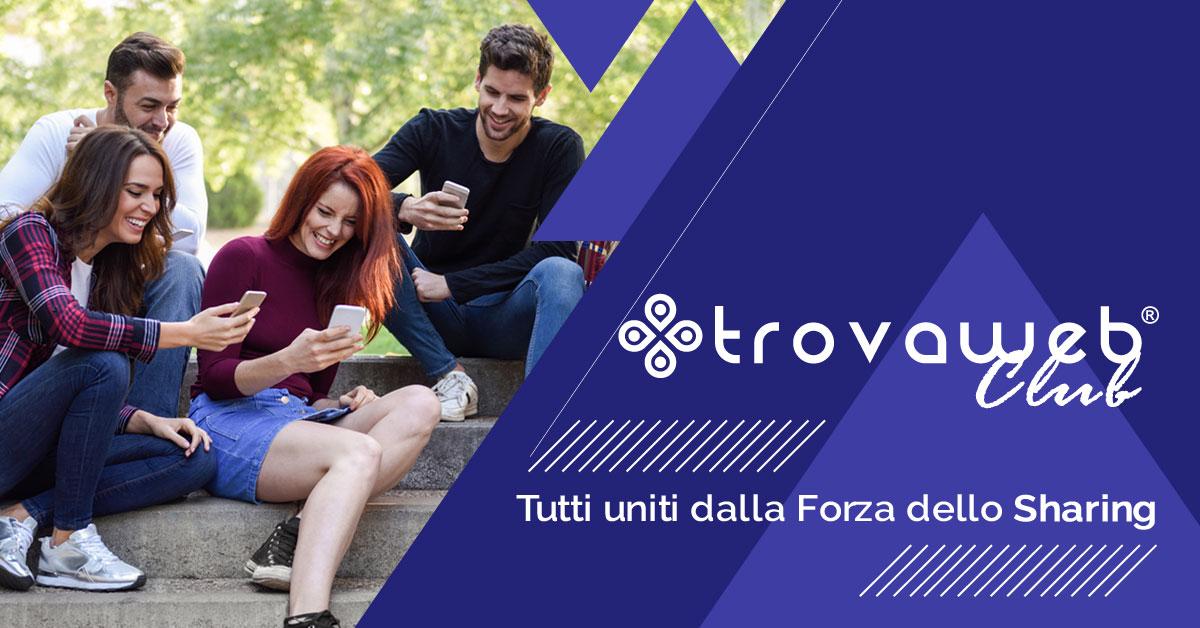 TrovaWeb Club: la Sharing Community di Imprese e Professionisti
