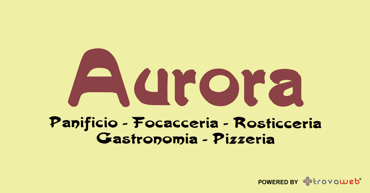 Panificio Focacceria Pizzeria Aurora - Messina