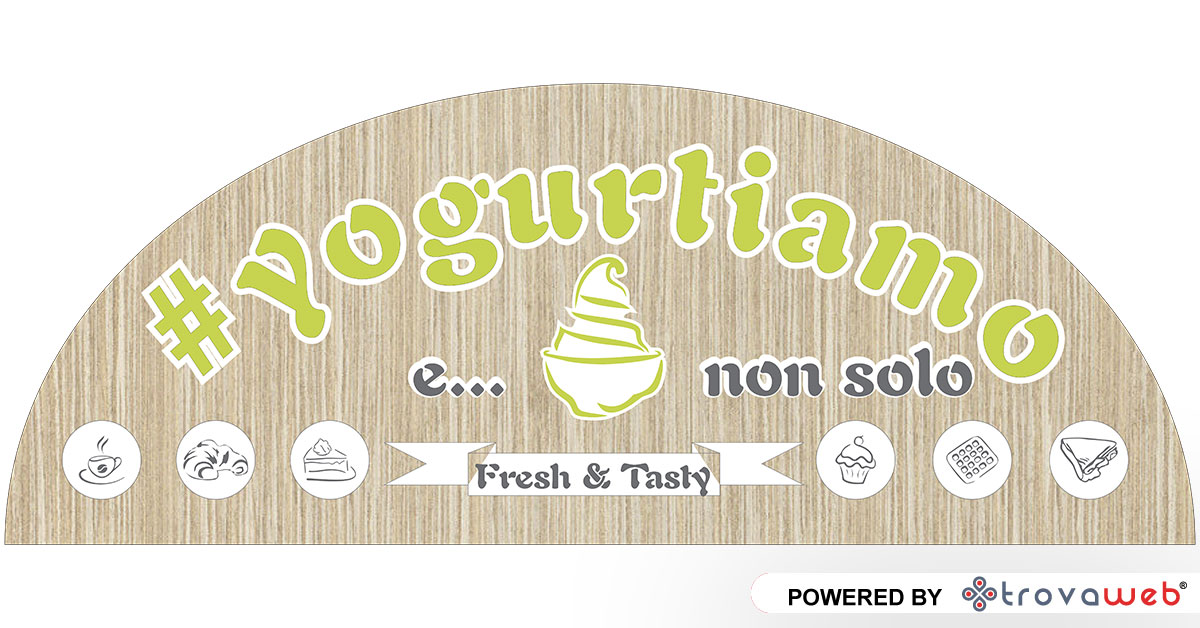 Yogurtiamo and not only - Messina